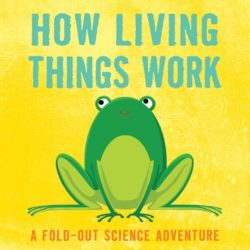 How Living Things Work